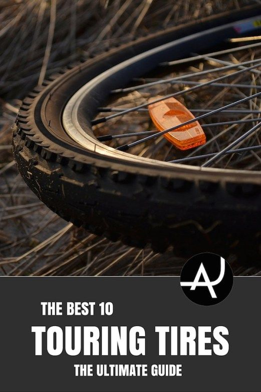 Best Touring Tires Of 2020 Bike Touring Cool Bike Accessories