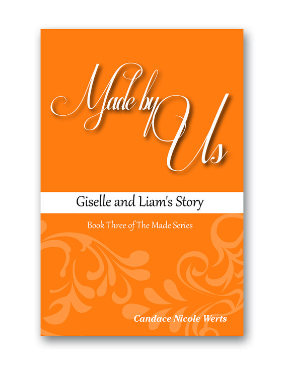 Made by Us:Giselle and David's Story Book Three of The Made Series