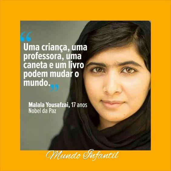 Uma criança,  uma professora,  uma caneta e um livro podm mudar o mundo.