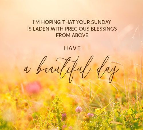 101 Inspirational Blessed Sunday Quotes Sayings And Images Blessed Sunday Quotes Blessed Sunday Good Morning Texts