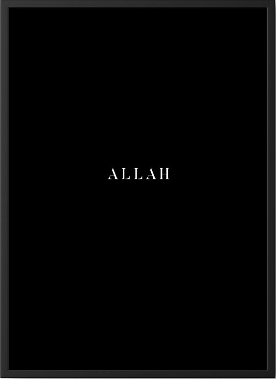 Islamic Poster Allah White Typography On Black Background Minimalistic Poster Islamic Posters Typography Poster