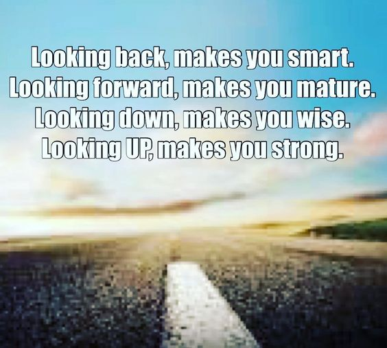 Inspirational Quotes On Pinterest: Looking Back Makes You Smart. Looking Forward Makes You