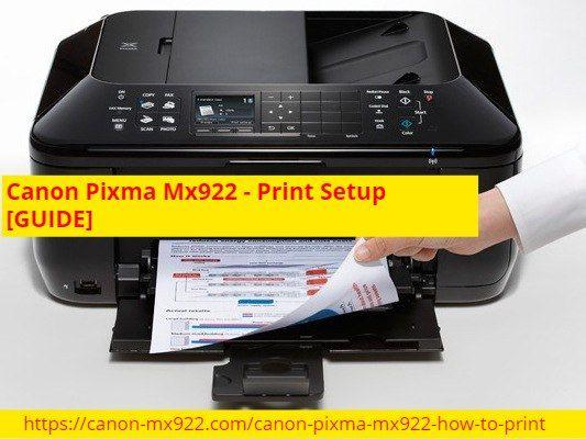 Canon Pixma Mx922 Print Setup Guide In 2021 Print Touch Panel Printer