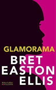 Glamorama par  Bret Easton Ellis