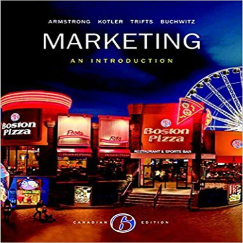 Marketing An Introduction 6th Edition By Armstrong Kotler Trifts And Buchwitz Solution Manual Marketing An Introduction Online Web Design Ebook Marketing