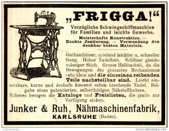 Original-Werbung/ Anzeige 1898 - FRIGGA NÄHMASCHINE / JUNKER & RUH…                                                                                                                                                                                 Mehr