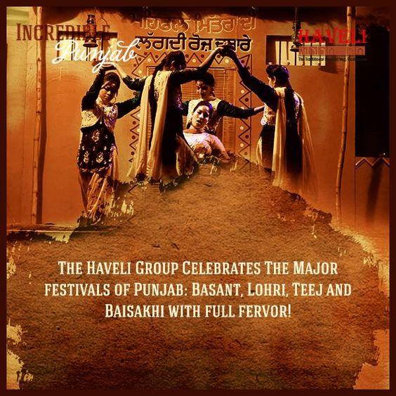 Punjab Is A Land Of Fervor Festivals. Lohri, Baisakhi, Dussehra, Diwali are few of the favorite festivals celebrated in full enthusiasm. You can witness the glory at Haveli, Jalandhar.