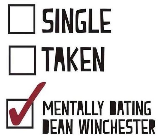 Mentally Hookup Dean Single Winchester Taken