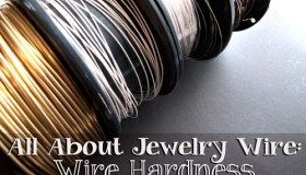 All About Jewelry Wire - Wire Hardness Explained