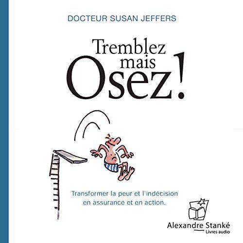 TREMBLEZ OSEZ PDF GRATUIT TÉLÉCHARGER MAIS