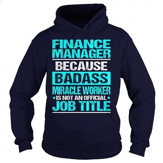 Awesome Tee For Finance Manager - #funny t shirt #silk shirts. ORDER NOW => https://www.sunfrog.com/LifeStyle/Awesome-Tee-For-Finance-Manager-97675060-Navy-Blue-Hoodie.html?id=60505