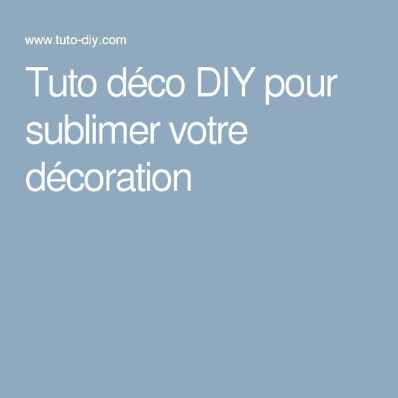 Tuto déco DIY pour sublimer votre décoration