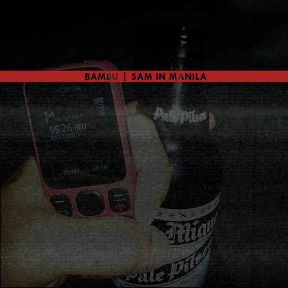 Bambu - 5AM In Manila EP | Songs of the Day ( Stream und Download ) Atomlabor Wuppertal Blog