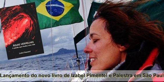 Primeira brasileira a dar a volta ao mundo sozinha, a velejadora Izabel Pimentel, lança livro