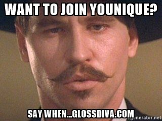 TombstoneDoc - Want to join Younique? Say when...glossdiva.com