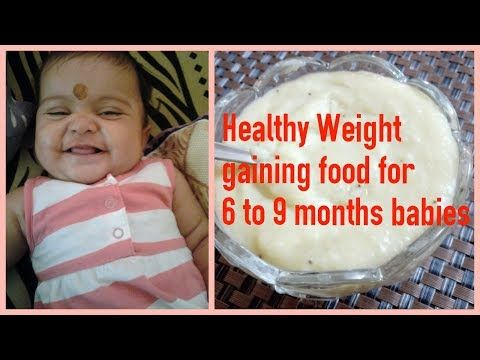 6 to 9 Months Babies Weight Gaining Food in Tamil |குழந்தைகளின் உடல் எடை  கூட்ட Healthy Recipe - YouTube | Baby month by month, Baby food recipes,  Baby first foods