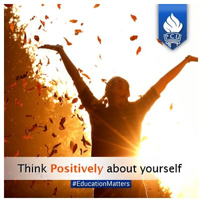 Think positively about yourself. #educationmatters