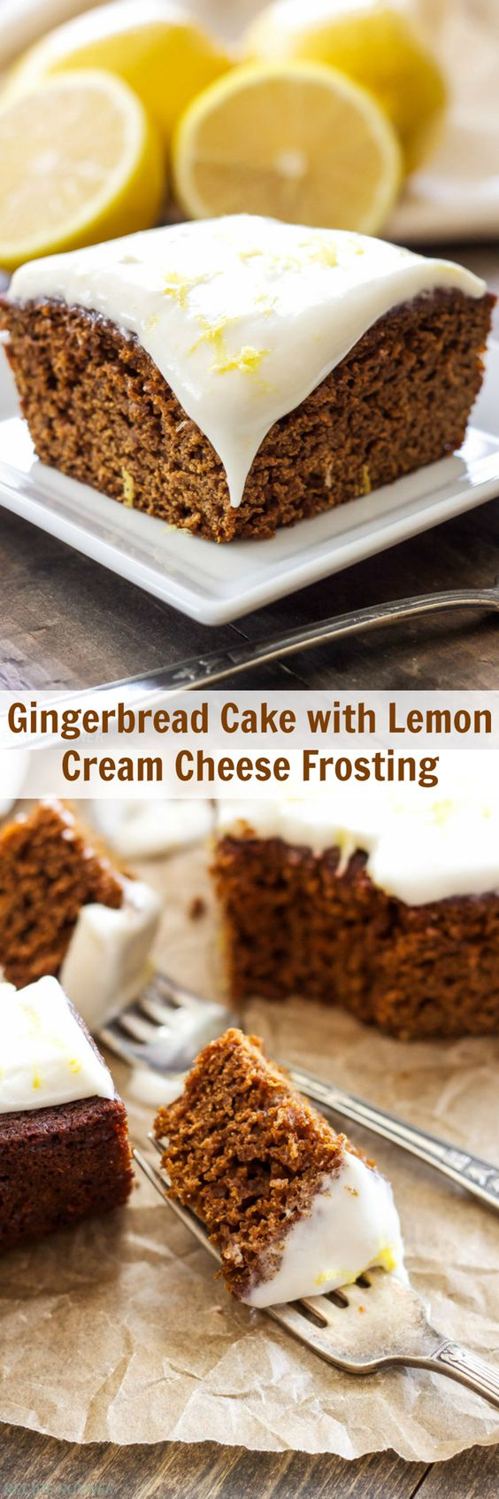 Gingerbread Cake with Lemon Cream Cheese Frosting | Gingerbread and ...