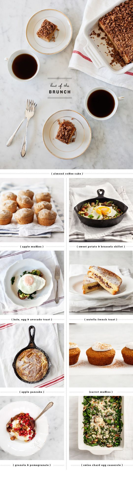 *9 Amazing Easter Brunch Ideas (1. Almond Coffee Cake, 2. Apple Muffins, 3. Sweet Potato & Brussels Sprouts Skillet, 4. Kale, Egg & Avocado Toast, 5. Nutella French Toast, 6. Apple Pancakes, 7. Carrot Muffins, 8. Granola & Pomegranate Breakfast Bowl, 9. Swiss Chard Egg Casserole)