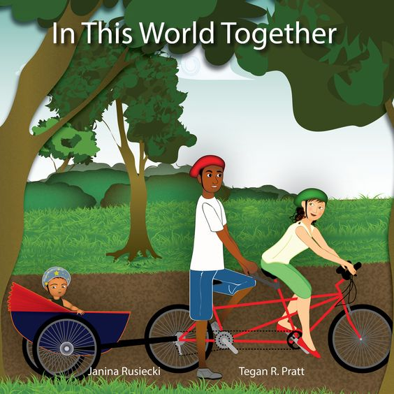 This is our children's book, In This World Together. For more information, please visit us at http://inthisworldtogether.com.