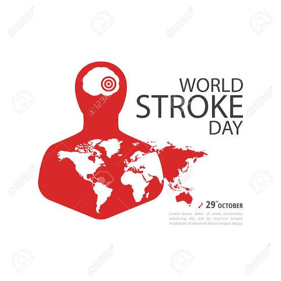 World Stroke Day October 29th World Stroke Day Day World