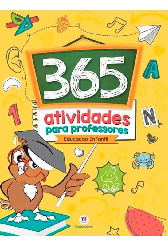 365 Atividades Para Professores Educacao Infantil Ciranda