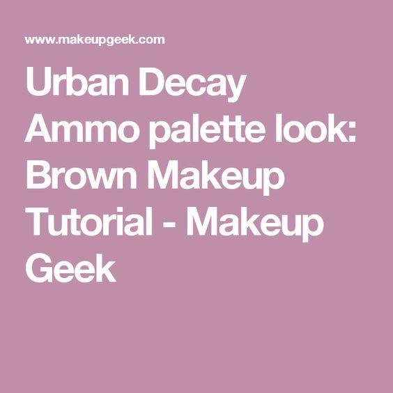 Urban Decay Ammo palette look: Brown Makeup Tutorial - Makeup Geek