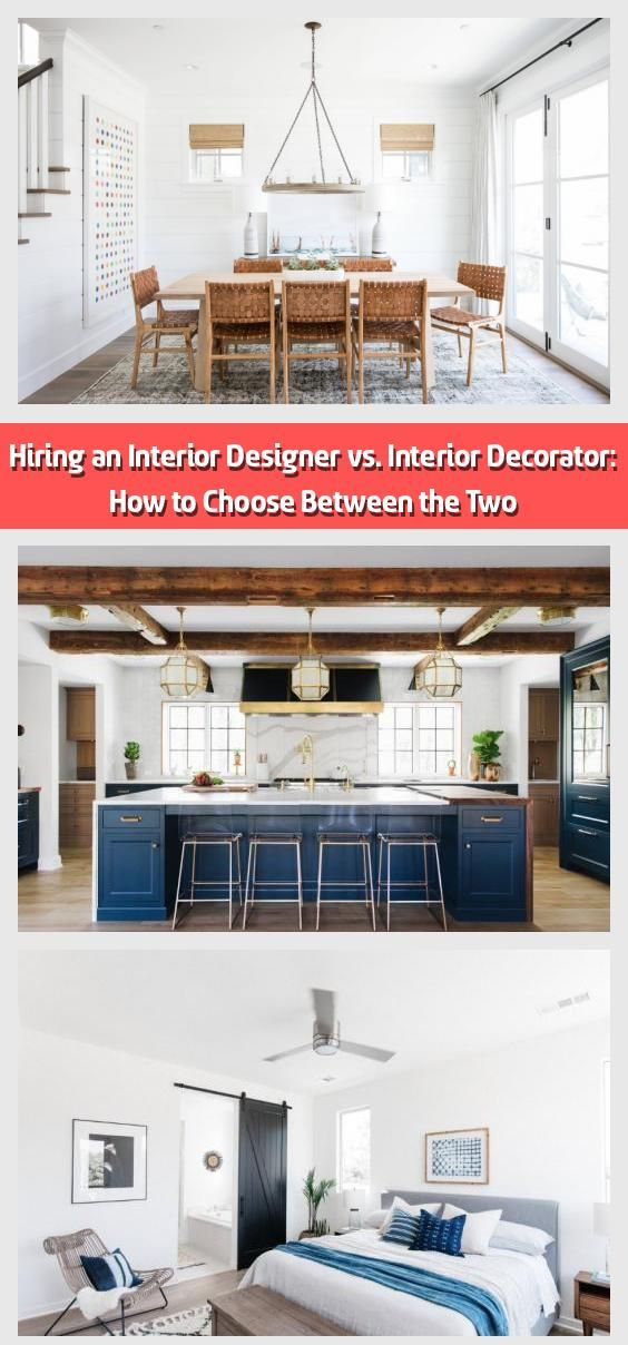 Hiring An Interior Designer Vs Interior Decorator How To Choose Between The Two Need To Decide Between An Interior Designer And An Interior Decorator Her In 2020