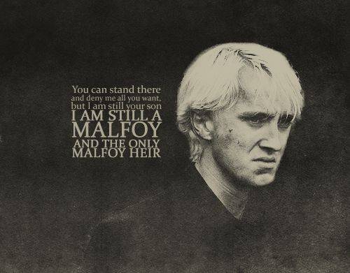 You Can Stand There And Deny Me All You Want But I Am Still Your Son I Am Still A Malfoy An Harry Potter Universal Harry Potter Series Harry Potter