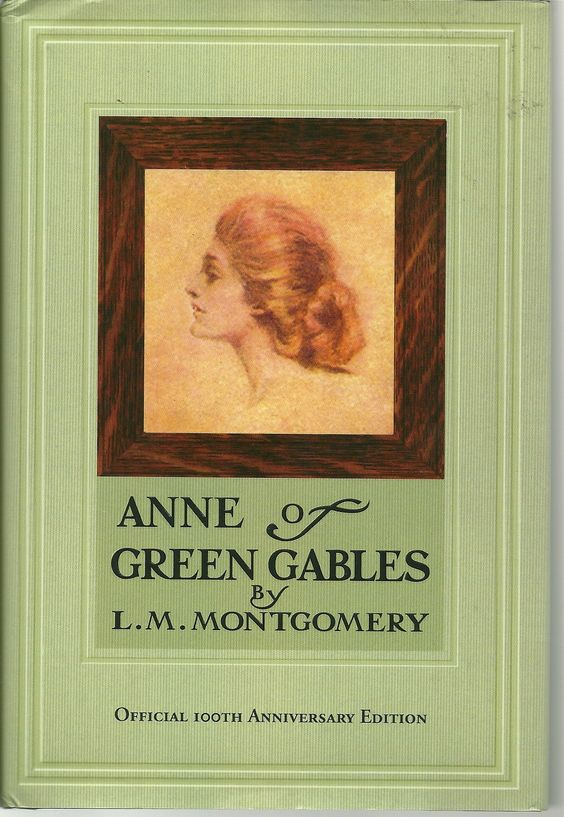 R.I.P. November 30, 1874 - April 24, 1942 Lucy Maud Montgomery - Anne of Green Gables By L. M. Montgomery 100 Anniversary Hardcover Book