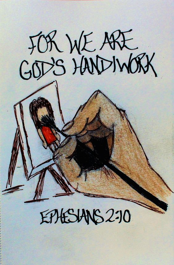 """For we are God's handiwork, created in Christ Jesus to do good works, which God prepared in advance for us to do."" Ephesians 2:10 (Scripture doodle of encouragement)"