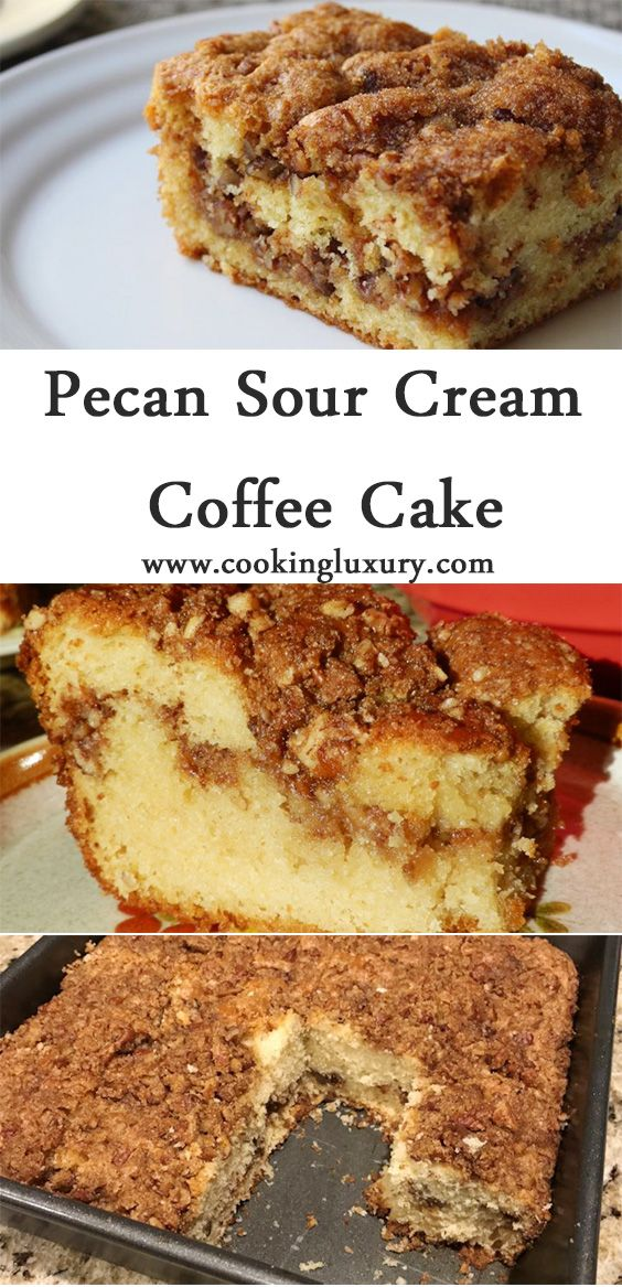 Pecan Sour Cream Coffee Cake Recipe Sour Cream Coffee Cake Coffee Cake Baked Dishes