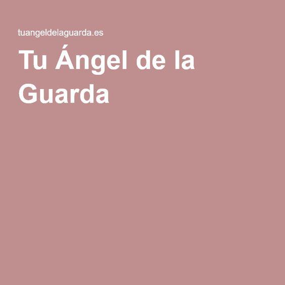 Tu Ángel de la Guarda