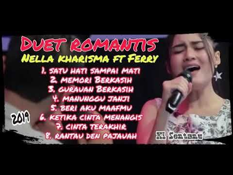 Duet Romantis Nella Kharisma Feat Ferry Youtube Romantis Lagu