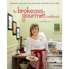 Speaker Gabi Moskowitz's new book, The BrokeAss Gourmet Cookbook