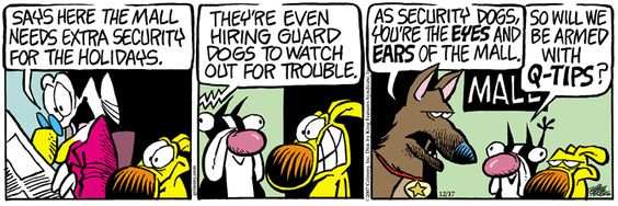 A daily comic strip by Mike Peters, Mother Goose And Grimm / 1. extra help for the holidays