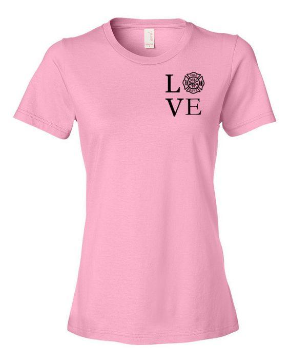 """Firefighter """"love"""" T-Shirt, Firefighter Wife, Firefighter Girlfriend, Firefighter Mom, Firefighter Daughter, EMT, Paramedic"""