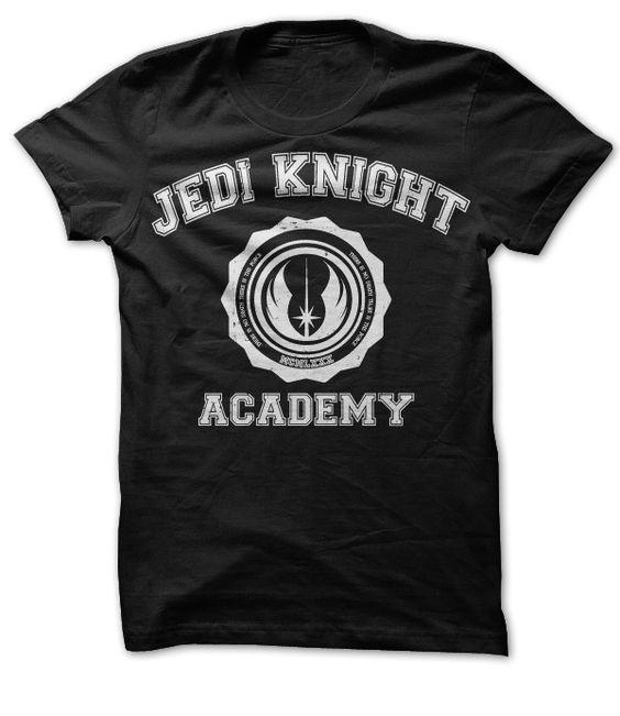 Jedi Knight Academy. Star Wars Tshirt. Yup, need this too. I want this t shirt so badly