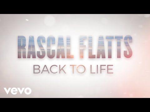 Rascal Flatts Songs Their 20 Best Tunes Ranked Rascal Flatts Lyrics Rascal Flatts Country Music Quotes