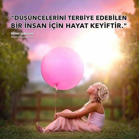 Düşüncelerini terbiye edebilen bir insan için hayat keyiftir. http://www.isikoren.com/motivasyon652/ #hayat #düşünce #motivasyon #başarı #10numaramotivasyon #hilmiisikoren #keyif