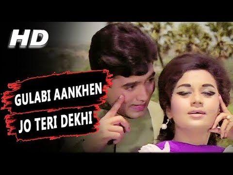 Gulabi Aankhen Jo Teri Dekhi Original Version Mohammed Rafi The Train 1970 Songs Rajesh Khanna Youtube Song Hindi 1970 Songs Romantic Songs