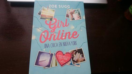 """""""Girl Online, una chica en Nueva York"""" escrito por Zoe Sugg.:"""
