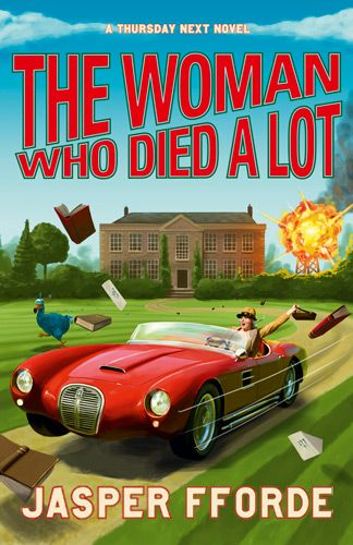 """OMG, OMG, new Fforde book coming July 10th!  From the site: """"She's a librarian. She's a mother. She dies a lot.""""  MUST BUY NOW!"""