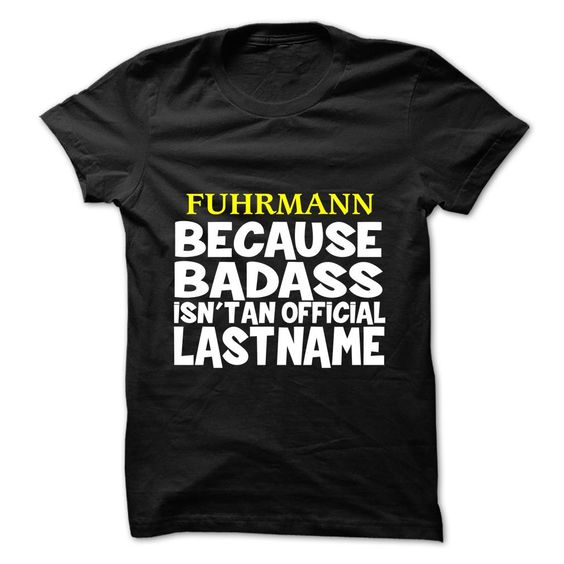 (Tshirt Perfect Design) FUHRMANN Good Shirt design Hoodies, Funny Tee Shirts