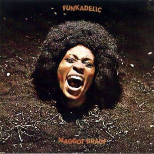 """""""Play like your mama just died,"""" George Clinton told guitarist Eddie Hazel. The result was """"Maggot Brain,"""" ten minutes of Hendrix-style guitar anguish. This is the heaviest rock album the P-Funk crew ever created, but it also made room for the acoustic-guitar funk of """"Can You Get to That""""    Read more: http://www.rollingstone.com/music/lists/500-greatest-albums-of-all-time-19691231/maggot-brain-funkadelic-19691231#ixzz1m7IpCAKS"""