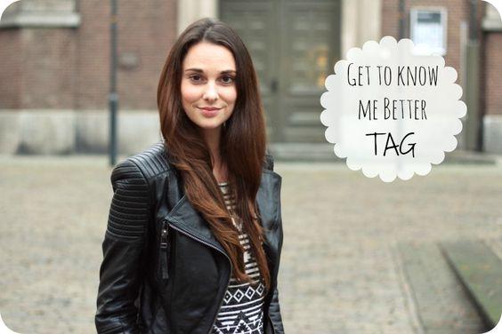 Op diverse blogs heb ik de Get To Know Me Better TAG een tijd geleden zien staan. Ik vond het leuk om dit te lezen en mensen zo wat beter te leren kennen.