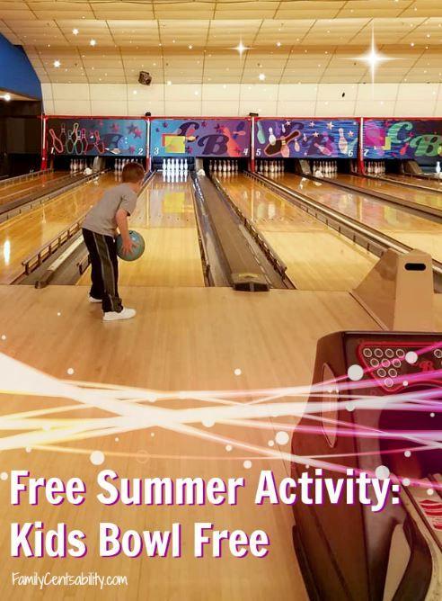 Free Summer Activity Kids Bowl Free Family Centsability Free Summer Activities Summer Activities Free Summer