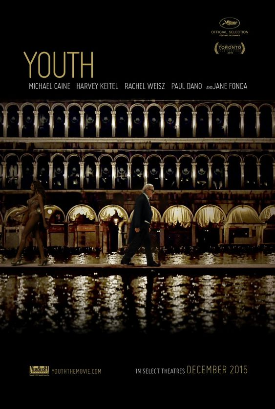 """"""" You were right. Music is all I understand: watch the new trailer—and check out the new US poster above—for Paolo Sorrentino's Youth - La giovinezza, led by Michael Caine, and co-starring Paul Dano,..."""