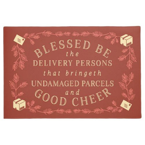 Blessed Be The Delivery Persons Funny Holiday Doormat Zazzle Com With Images Holiday Humor Funny Holiday Gifts Diy Holiday Decor