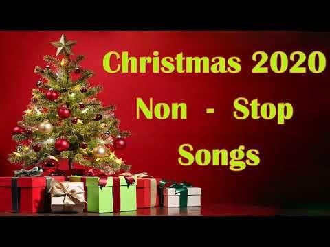 Non Stop Christmas Songs Medley 2020 Christmas Non Stop Songs 2020 Youtube Stop Song Christmas Christmas Song